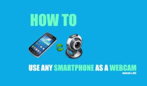 Smartphone as a webcam