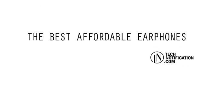 best affordable earphones