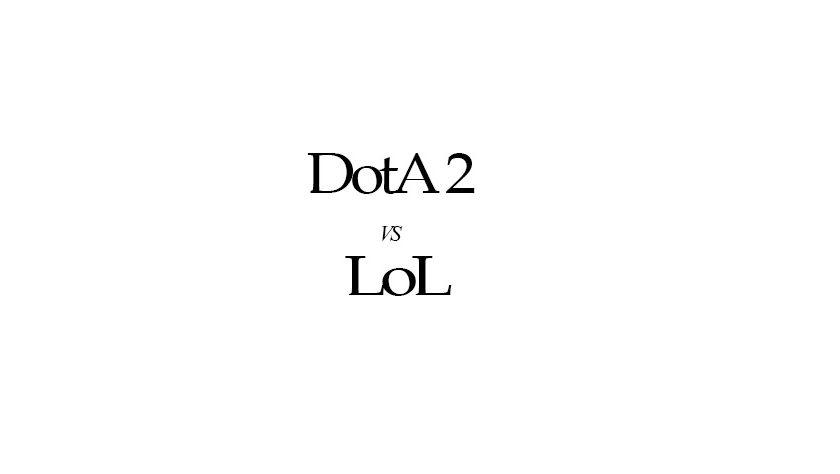 Dota 2 vs LoL