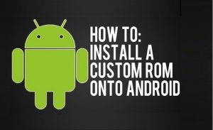How to flash custom rom android