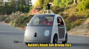 Hackers Attack Self-Driving Cars