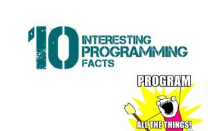 interesting programming facts