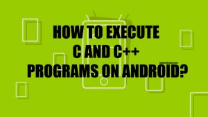 C++ and C Compiler for Android