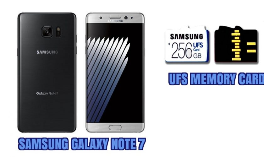 Galaxy Note 7 with UFS memory card