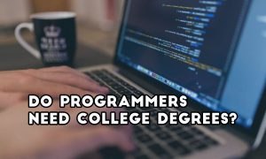 Do you need degree as programmer