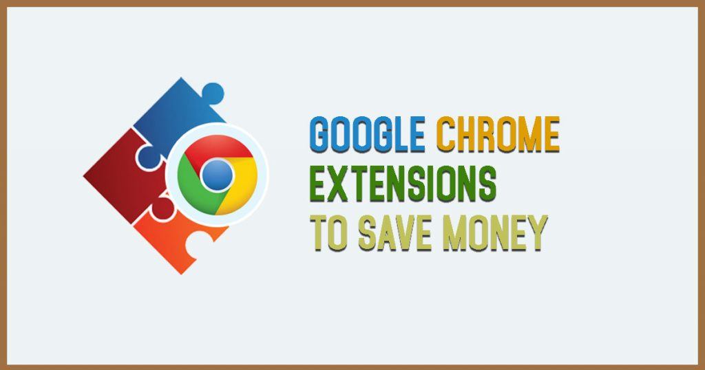 Google Chrome Extensions to Save money