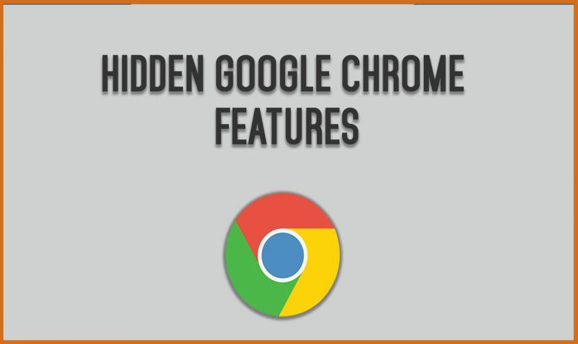 Hidden Google chrome features
