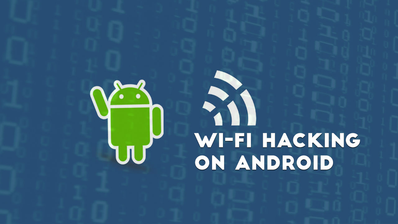 android wifi hack apps that work
