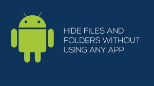 hide-files-folder-on-Android-without-App.