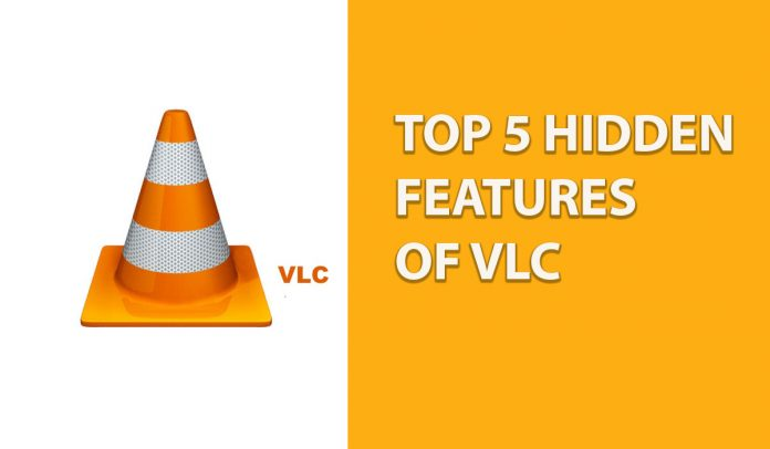 VLC Player Hidden Features