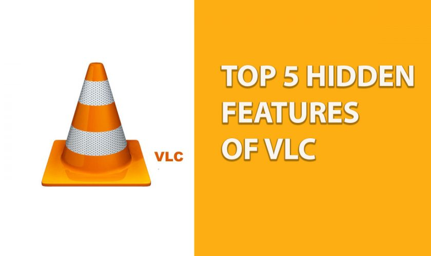VLC Player Hidden Features