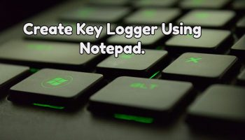 make a keylogger using notepad-compressed