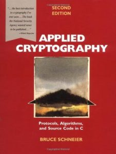 Applied Cryptography Protocols, Algorithms, and Source Code in C