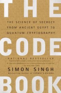 The Code Book The Science of Secrecy from Ancient Egypt to Quantum Cryptography
