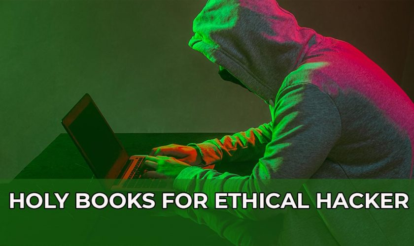 holy books for ethical hacker