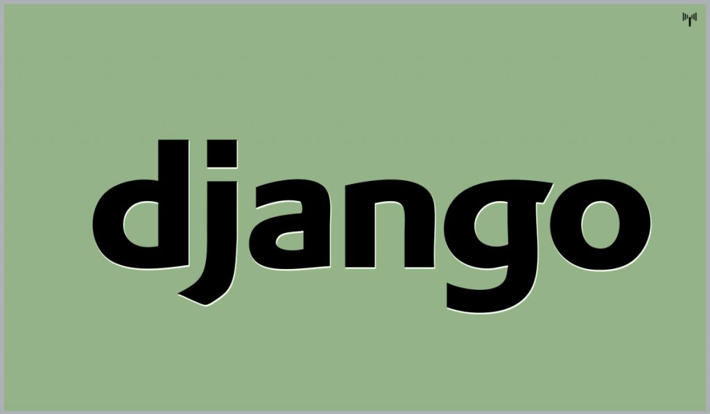 Django - Best open source framework for Web