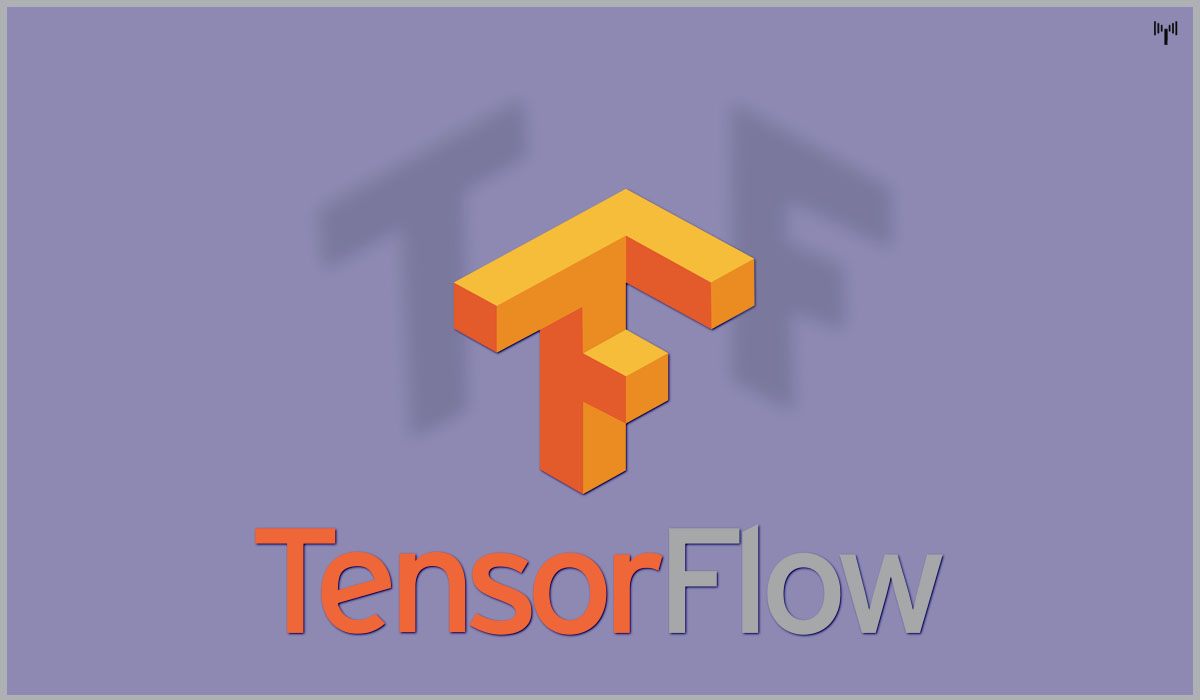 TensorFlow - Best open source framework fo AI developer