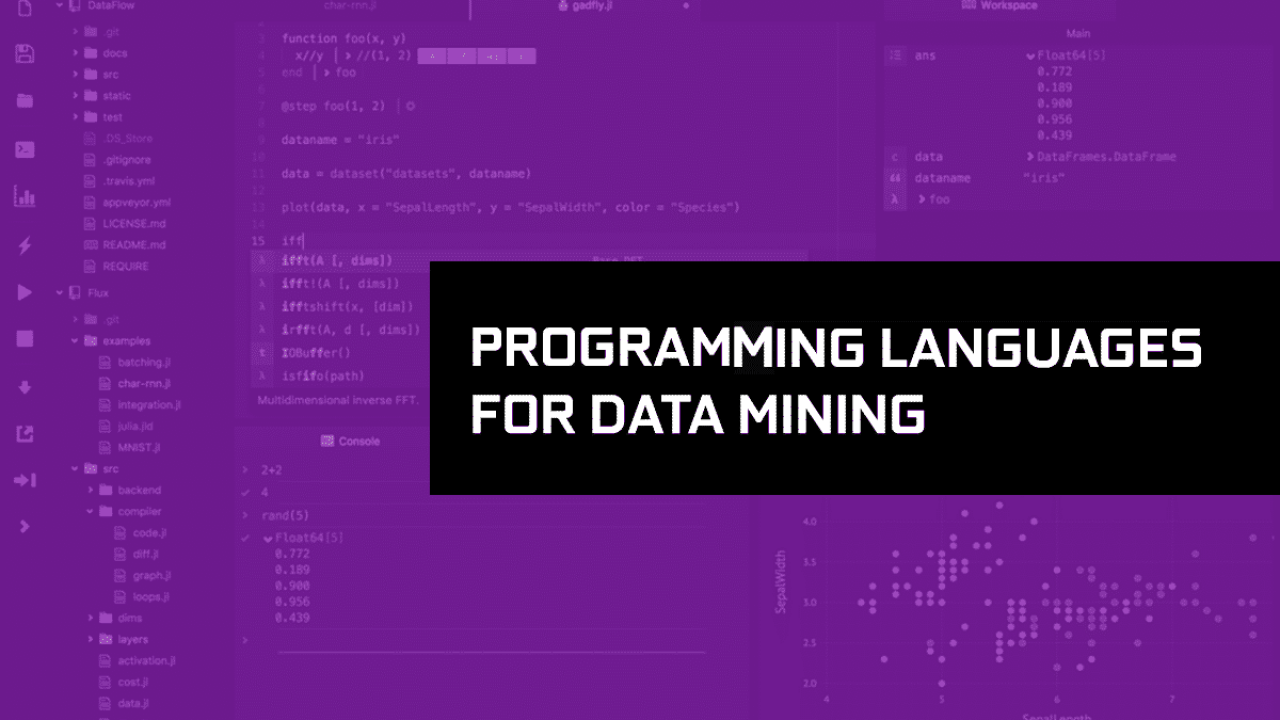 3 Best Programming Languages for Data Mining/Analytics