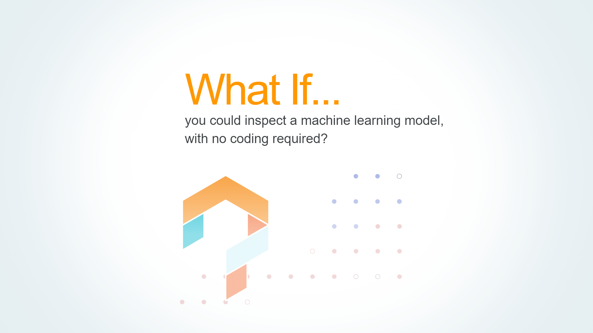 google's what-if tool for analyzing machine learning models without writing any code