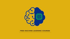 Free machine learning courses online