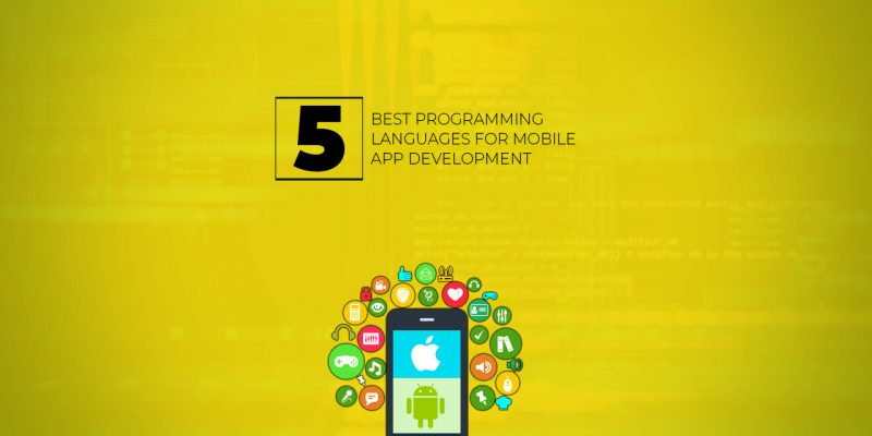 best programming languages for developing mobile apps