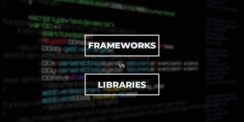 frameworks vs libraries in programming and development