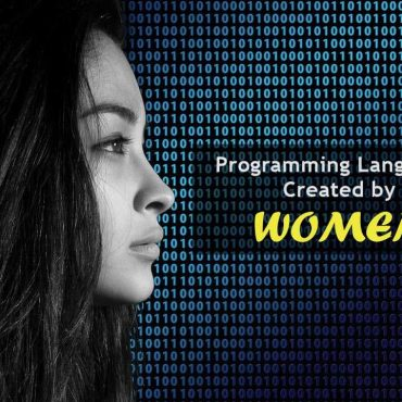 Five Programming Languages That Were Created by Women