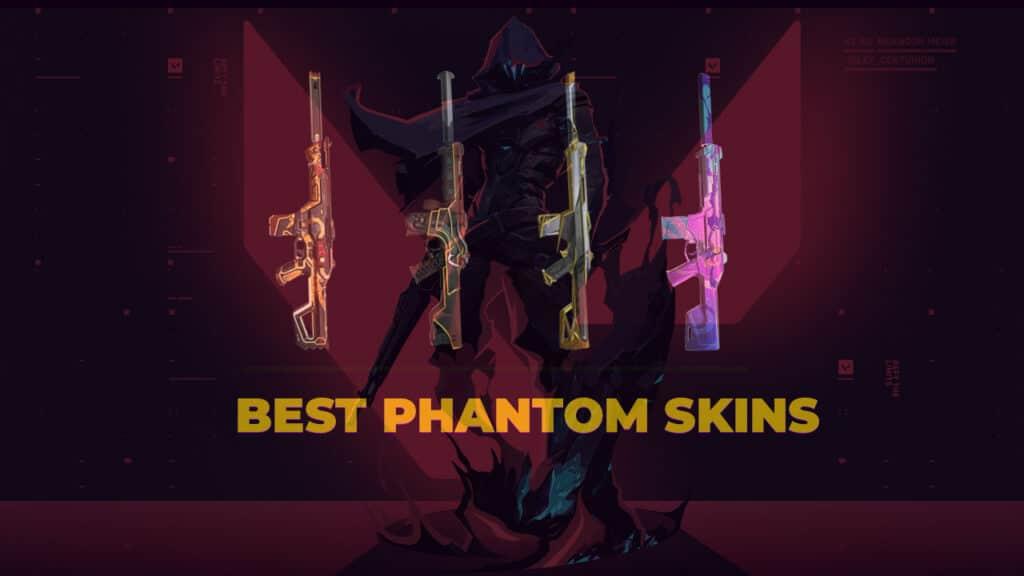 best phantom skins in valorant