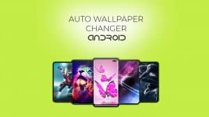 auto wallpaper display changer apps in android