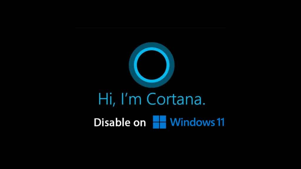 Disable Cortana in Windows 11